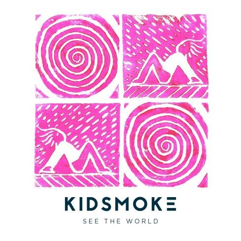 kidsmoke_seetheworld_ep_cvr_1400px